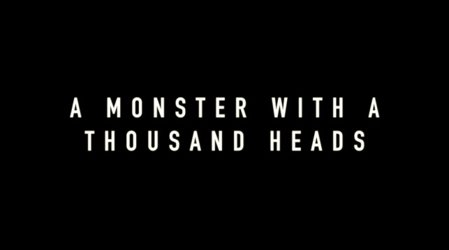 A Monster with a Thousand Heads